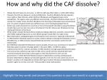 how and why did the caf dissolve