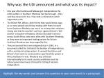 why was the udi announced and what was its impact