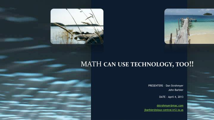 math can use technology too n.