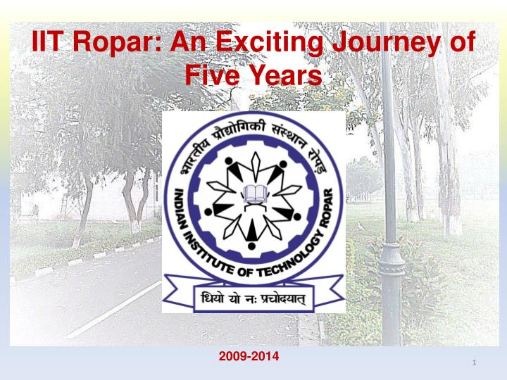 iit ropar an exciting journey of five years n.