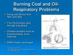 burning coal and oil respiratory problems
