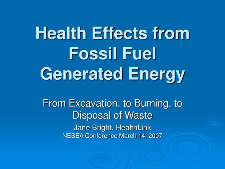 health effects from fossil fuel generated energy n.