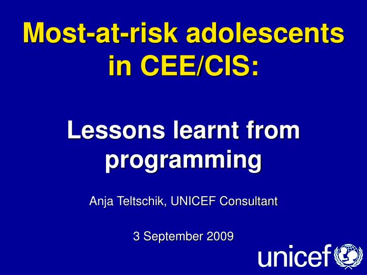 most at risk adolescents in cee cis lessons learnt from programming n.