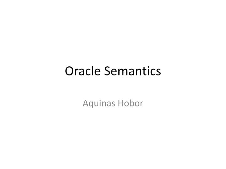 oracle semantics n.