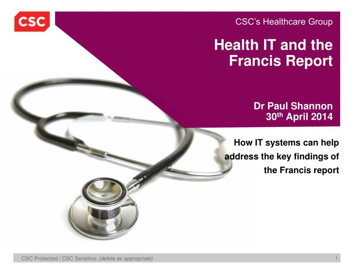 health it and the francis report dr paul shannon 30 th april 2014 n.