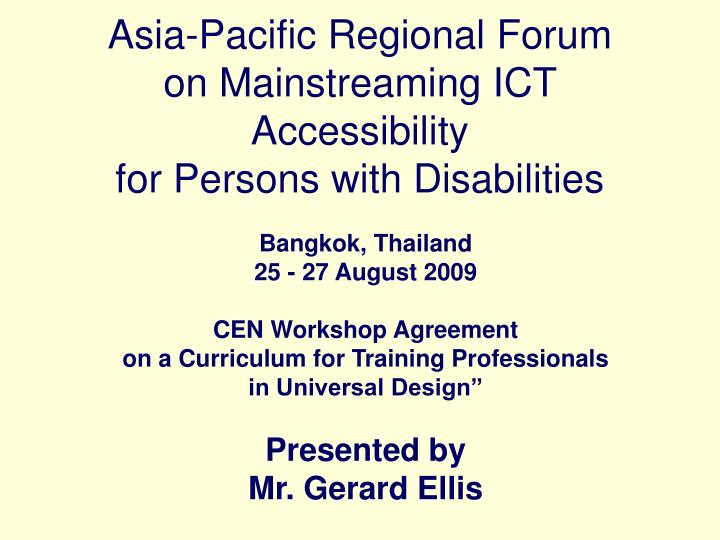 asia pacific regional forum on mainstreaming ict accessibility for persons with disabilities n.