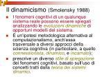 il dinamicismo smolensky 1988