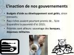 l inaction de nos gouvernements