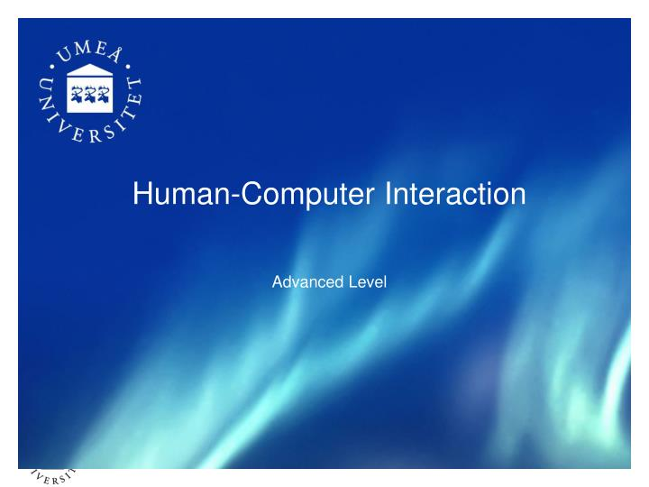 human computer interaction advanced level n.