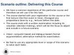 scenario outline delivering this course