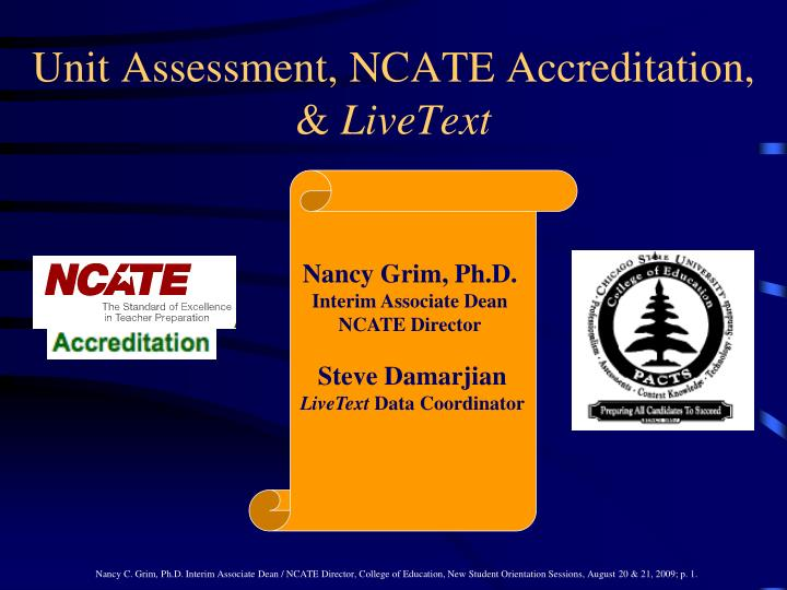 unit assessment ncate accreditation livetext n.