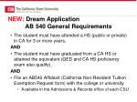 new dream application ab 540 general requirements