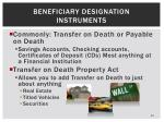 beneficiary designation instruments