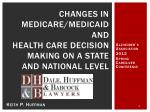 changes in medicare medicaid and health care decision making on a state and national level