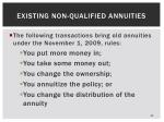 existing non qualified annuities