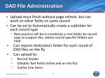 dad file administration