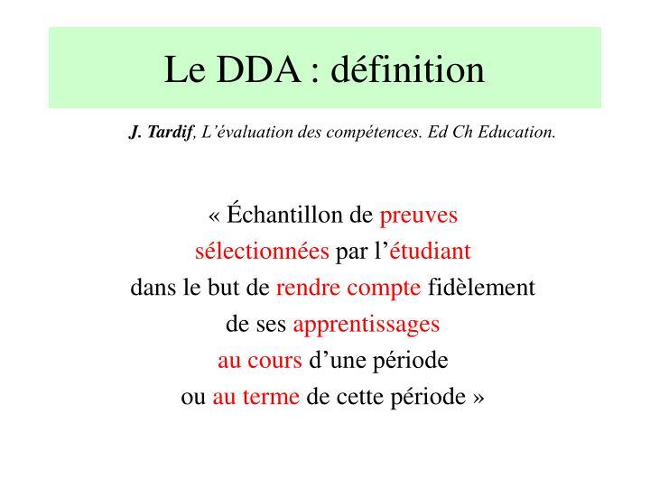 Le DDA : définition
