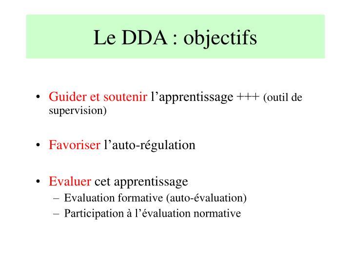 Le DDA : objectifs