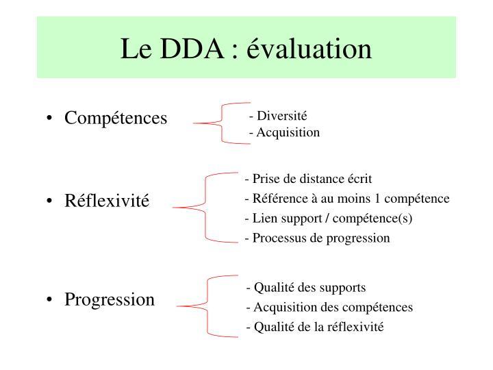 Le DDA : évaluation