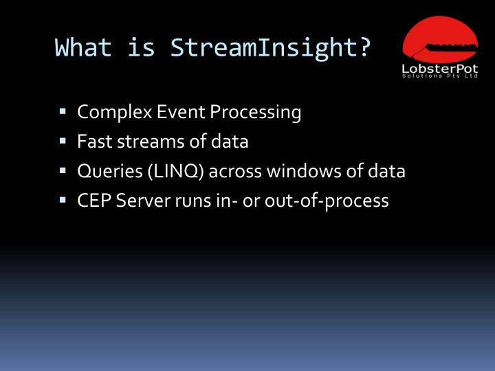 What is streaminsight