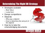 determining the right db strategy