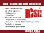 goals reasons for using design build