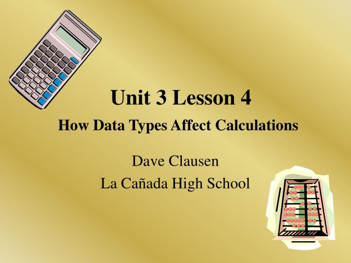 unit 3 lesson 4 how data types affect calculations n.