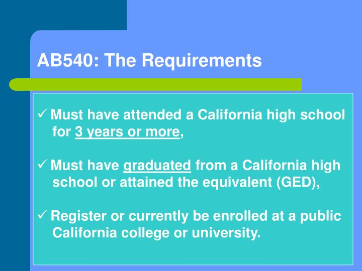 AB540: The Requirements