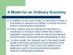 a model for an ordinary economy