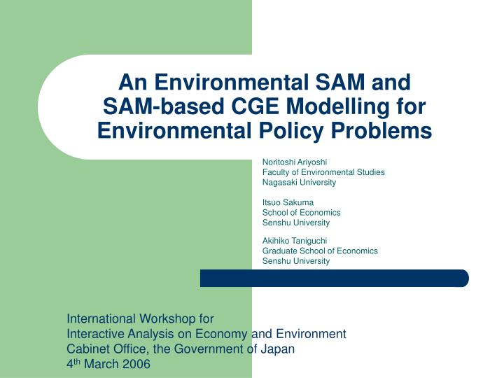 an environmental sam and sam based cge modelling for environmental policy problems n.