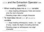 cin and the extraction operator cont d2