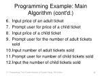 programming example main algorithm cont d