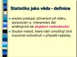 statistika jako v da definice