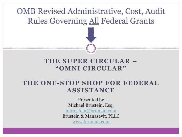 omb revised administrative cost audit rules governing all federal grants n.