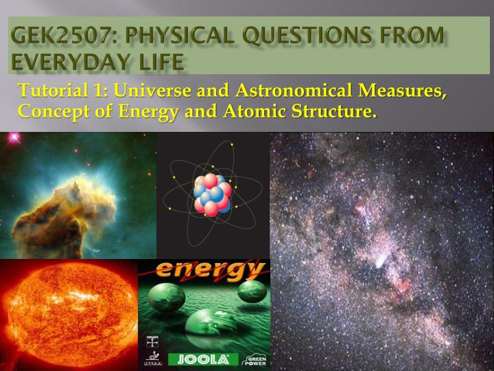 ppt gek2507 physical questions from everyday life powerpoint