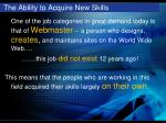 the ability to acquire new skills