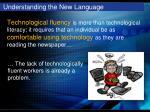 understanding the new language