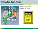 orientation goals safety