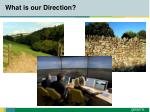 what is our direction