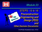 module 23 steps 15 16 preconstruction engineering and design ped and other decision documents