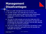management disadvantages