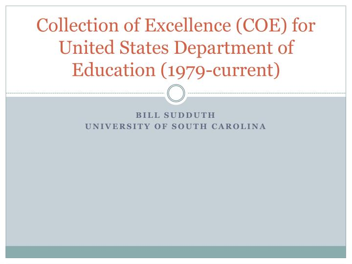 collection of excellence coe for united states department of education 1979 current n.