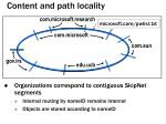content and path locality