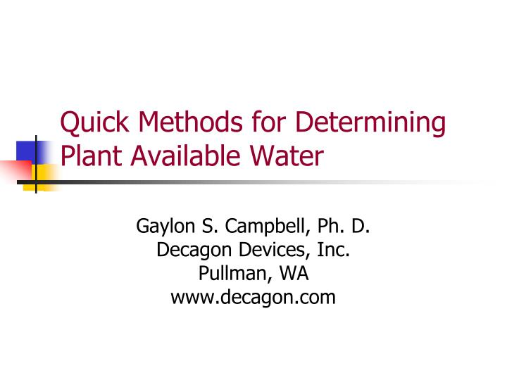 quick methods for determining plant available water n.