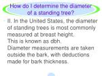how do i determine the diameter of a standing tree