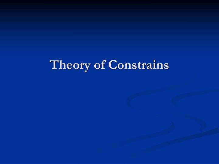 theory of constrains n.