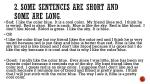 2 some sentences are short and some are long