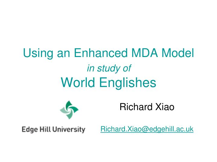 using an enhanced mda model in study of world englishes n.