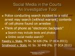 social media in the courts an investigative tool4