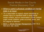 social media in the courts pretrial discovery tool2
